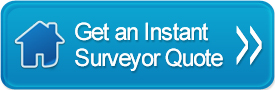 Get an Instant Surveyor Quote